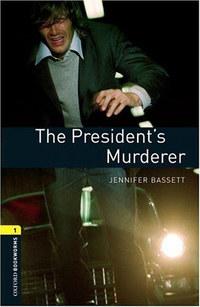 Jennifer Bassett: The President s Murderer -  (Könyv)