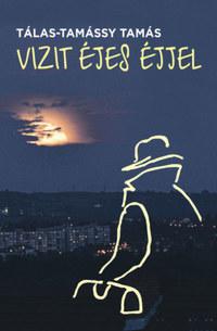Tálas-Tamássy Tamás: Vizit éjes éjjel -  (Könyv)