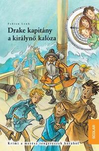 Fabian Lenk: Drake kapitány, a királynő kalóza -  (Könyv)