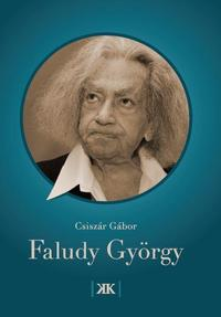 Csiszár Gábor: Faludy György -  (Könyv)