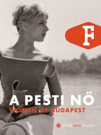Legát Tibor: A pesti nő - Woman of Budapest -  (Könyv)