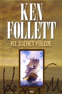 Ken Follett: Az Ígéret földje -  (Könyv)
