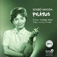 Szabó Magda: Pilátus - Hangoskönyv - MP3 -  (Könyv)