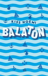 Kiss Noémi: Balaton -  (Könyv)