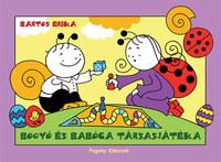 Bartos Erika: Bogyó és Babóca társasjátéka - A Hímestojások, Társasjáték -  (Könyv)