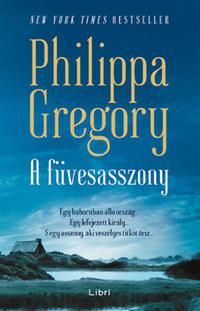 Philippa Gregory: A füvesasszony -  (Könyv)