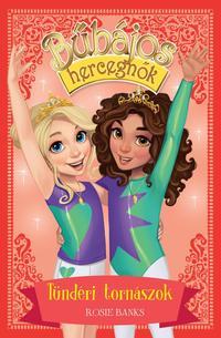 Rosie Banks: Bűbájos hercegnők 11. - Tündéri tornászok -  (Könyv)