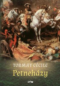 Tormay Cécile: Petneházy -  (Könyv)