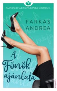 Farkas Andrea: A Főnök ajánlata - Smaragd wellness klinika sorozat 1. -  (Könyv)