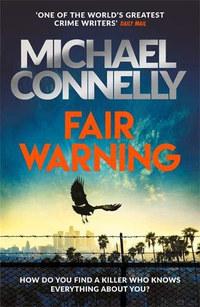 Michael Connelly: Fair Warning -  (Könyv)
