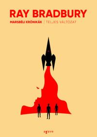 Ray Bradbury: Marsbéli krónikák (teljes változat) -  (Könyv)