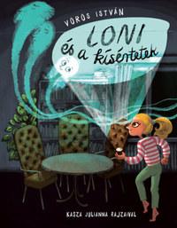 Vörös István: Loni és a kísértetek -  (Könyv)