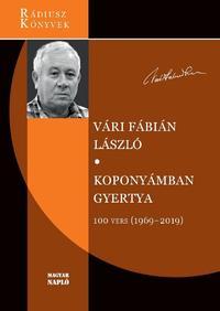 Vári Fábián László: Koponyámban gyertya - 100 vers (1969-2019) -  (Könyv)