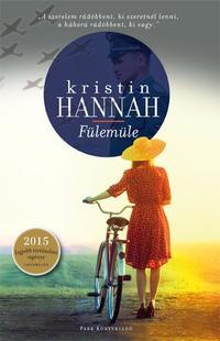 Kristin Hannah: Fülemüle -  (Könyv)