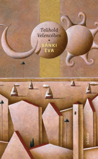 Bánki Éva: Telihold Velencében -  (Könyv)