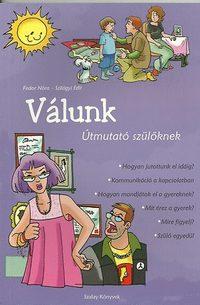 Fedor Nóra, Szilágyi Edit: Válunk - Útmutató szülőknek -  (Könyv)