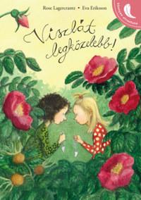 Rose Lagercrantz: Viszlát legközelebb! -  (Könyv)