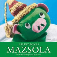Bálint Ágnes: Mazsola -  (Könyv)