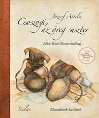 József Attila: Csoszogi, az öreg suszter -  (Könyv)