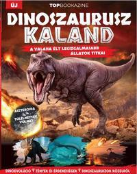 Top Bookazine - Dinoszaurusz kaland -  (Könyv)