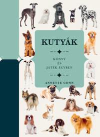 Annette Conn: Kutyák - Könyv és játék egyben -  (Könyv)