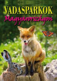 Vida Péter (szerk.): Vadasparkok Magyarországon -  (Könyv)