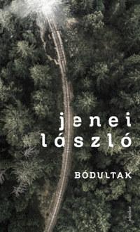 Jenei László: Bódultak -  (Könyv)