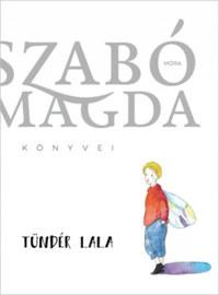 Szabó Magda: Tündér Lala -  (Könyv)