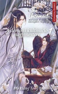 Mo Xiang Tong Xiu: The Untamed 1. - A démoni kultiváció nagymestere -  (Könyv)