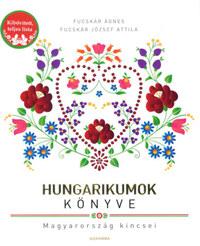 Fucskár Ágnes, Fucskár József Attila: Hungarikumok könyve -  (Könyv)