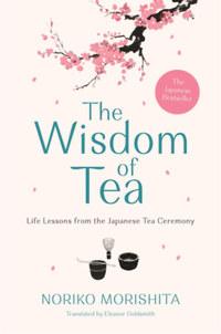 Noriko Morishita: The Wisdom of Tea -  (Könyv)