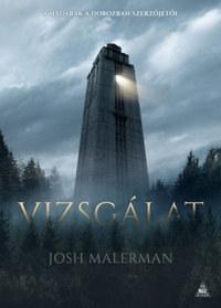 Josh Malerman: Vizsgálat -  (Könyv)
