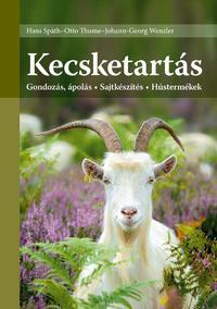 Johann-Georg Wenzler: Kecsketartás - Gondozás, ápolás - Sajtkészítés - Hústermékek -  (Könyv)