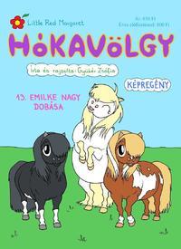 Gyükér Zsófia: Hókavölgy 13. - Emilke nagy dobása -  (Könyv)
