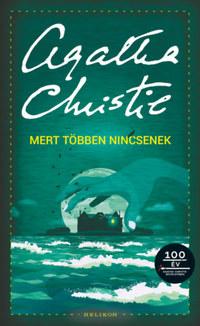 Agatha Christie: Mert többen nincsenek -  (Könyv)