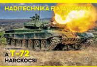 Nagy Norbert: A T-72 harckocsi - Haditechnika fiataloknak -  (Könyv)