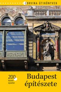 Bede Béla: Budapest építészete - 200 kiemelt épülettel -  (Könyv)