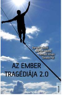 Darvasi László, Márton László, Tasnádi István, Závada Pál: Az ember tragédiája 2.0 -  (Könyv)