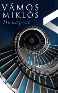 Vámos Miklós: Dunapest -  (Könyv)