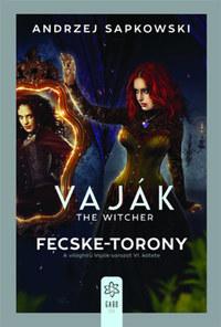Andrzej Sapkowski: Vaják VI. - The Witcher - Fecske-torony -  (Könyv)