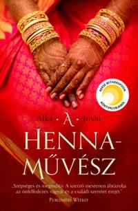 Alka Joshi: A hennaművész -  (Könyv)