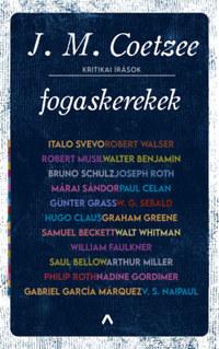 J. M. Coetzee: Fogaskerekek - Kritikai írások -  (Könyv)