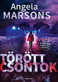 Angela Marsons: Törött csontok -  (Könyv)