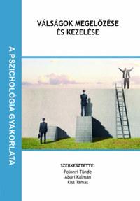 Polonyi Tünde, Abari Kálmán, Kiss Tamás: Válságok megelőzése és kezelése -  (Könyv)