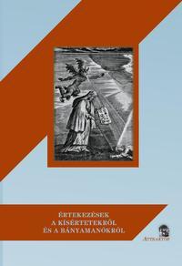 Értekezések a kísértetekről és a bányamanókról -  (Könyv)