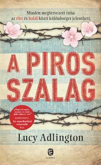 Lucy Adlington: A piros szalag -  (Könyv)