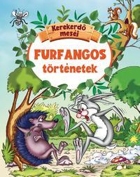 Furfangos történetek - Kerekerdő meséi -  (Könyv)