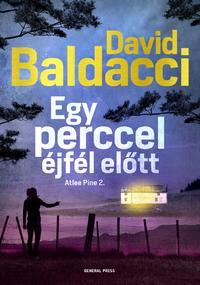 David Baldacci: Egy perccel éjfél előtt - Atlee Pine 2. -  (Könyv)