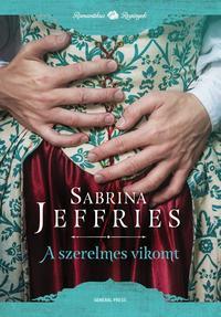 Sabrina Jeffries: A szerelmes vikomt - A herceg emberei 4. -  (Könyv)
