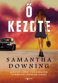 Samantha Downing: Ő kezdte -  (Könyv)